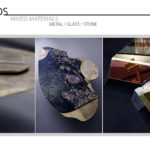 Mixed Materials - Metal / Glass / Stone